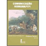 Comunicacao Humana ?!?! Col. Teorya ?!?! Pratika ?!?! Vol. 10