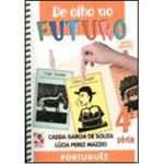 De Olho no Futuro - Português - 4⪠Série - Nova Edição - Consumível