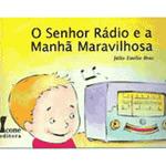 O Senhor Rádio e a Manhã Maravilhosa