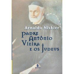 Padre Antônio Vieira e os Judeus