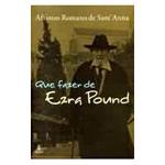 Que Fazer de Ezra Pound