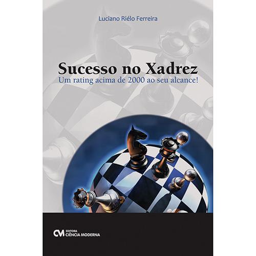 Sucesso no Xadrez: um Rating Acima de 2000 ao Seu Alcance!