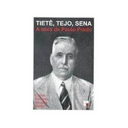 Tietê, Tejo, Sena - Paulo Prado
