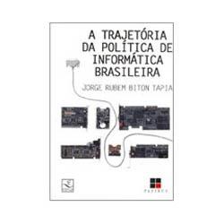 Trajetoria da Politica de Informatica Brasileira