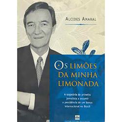 Os Limões da Minha Limonada: a Trajetória do Primeiro Jornalista a Assumir a Presidência de um Banco Internacional no Brasil