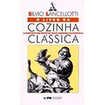 Cozinha Classica - Edicao de Bolso
