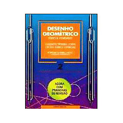 Desenho Geométrico - Texto & Atividades Vol. 2