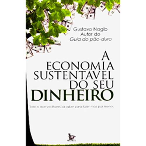 Economia Sustentavel do Seu Dinheiro, A