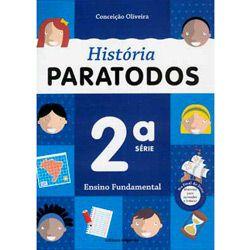 História Paratodos - 2⪠Série - 1⺠Grau