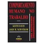 Comportamento Humano no Trabalho: uma Abordagem Psicológica - Volume 2