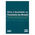 Etica e Qualidade no Turismo do Brasil