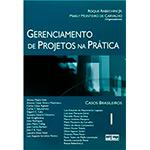 Gerenciamento de Projetos na Prática - Casos Brasileiros