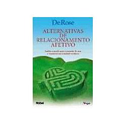 Alternativas de Relacionamento Afetivo