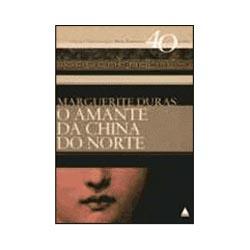 O Amante da China do Norte - Coleção 40 Anos, 40 Livros