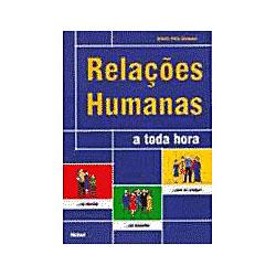 Relacoes Humanas a Toda Hora