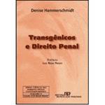Transgênicos e Direito Penal
