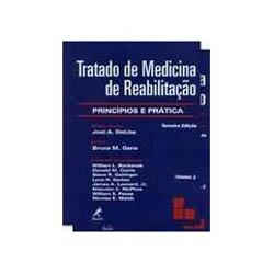 Tratado de Medicina de Reabilitaçao, 2 V.