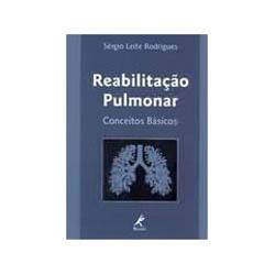 Reabilitacao Pulmonar Conceitos Basicos