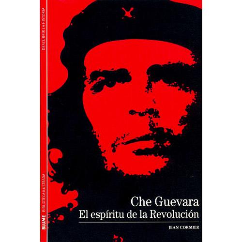 Biblioteca Ilustrada - Che Guevara: El Espíritu de La Revolución - Volume 03