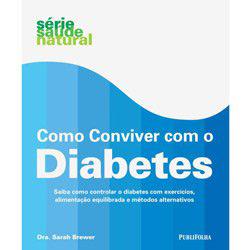 Como Conviver Com o Diabetes