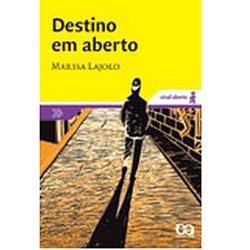 Destino em Aberto - Col. Sinal Aberto - 2⪠Ed. 2006
