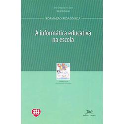 Informática Educativa na Escola, A