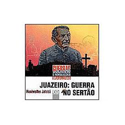 Juazeiro: Guerra no Sertão