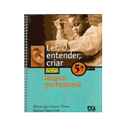 Ler, Entender, Criar - Língua Portuguesa - 5⪠Séri