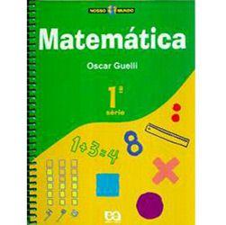 Nosso Mundo: Matemática - Vol. 1
