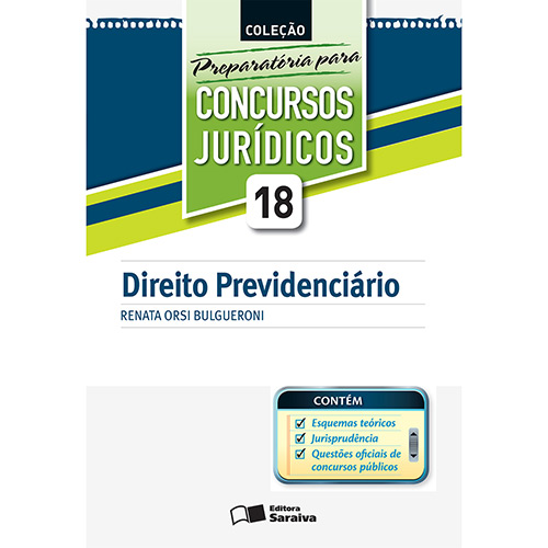 Direito Previdenciário - Coleção Preparatória para Concursos Jurídicos - Vol.18