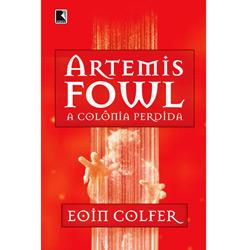 Artemis Fowl: a Colonia Perdida - Vol.5