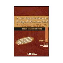 Nova Etapa da Reforma do Código de Processo Civil - Vol.2