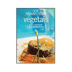 Vegetais - Pratos Principais e Acompanhamentos