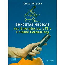 Condutas Médicas nas Emergências - Uti e Unidades Coronarianas