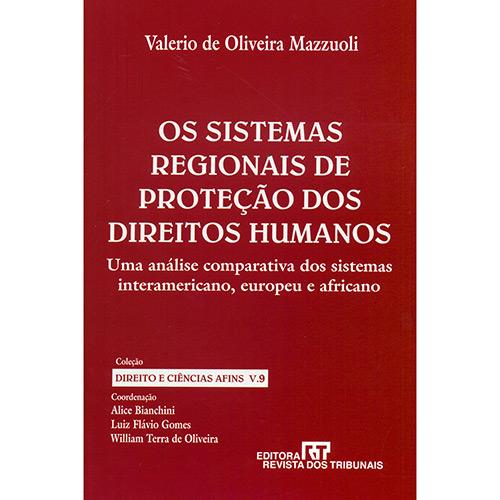Sistemas Regionais de Proteçao dos Direitos Humanos, Os