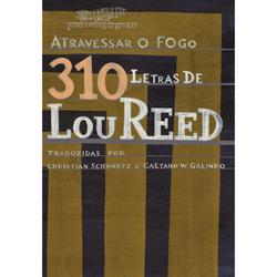Atravessar o Fogo 3 Letras de Lou Reed