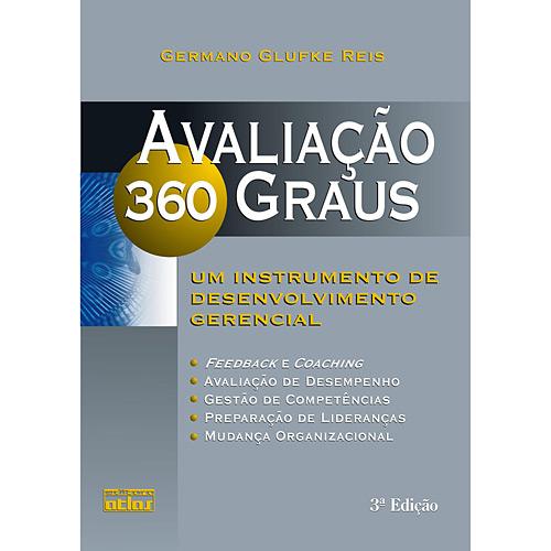 Avaliação 360 Graus: um Instrumento de Desenvolvimento Gerencial