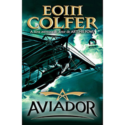 O Aviador: a Vida Secreta de Howard Hughes