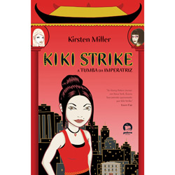 Kiki Strike: a Tumba da Imperatriz