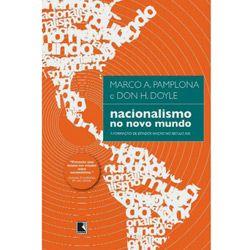 Nacionalismo no Novo Mundo: a Formação de Estados Nação no Século Xix