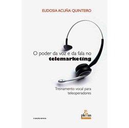 Poder da Voz e da Fala no Telemarketing, O