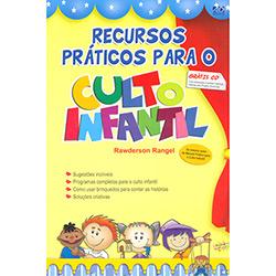 Recursos Práticos para o Culto Infantil - Com Cd-rom