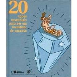 20 Licoes Essenciais para Ser um Investidor de Sucesso