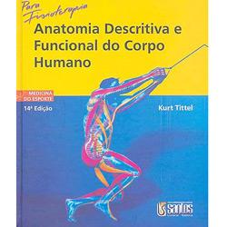 Anatomia Descr. e Func. do Corpo Humano P/ Fisioterap.