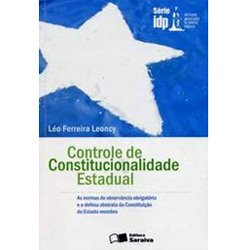 Controle de Constitucionalidade Estadual - Serie Idp