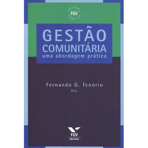 Gestao Comunitaria - uma Abordagem Pratica - Col. Fgv Pratica