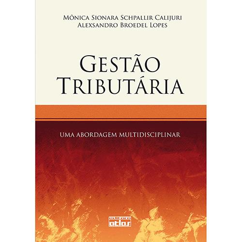 Gestão Tributária: uma Abordagem Multidisciplinar