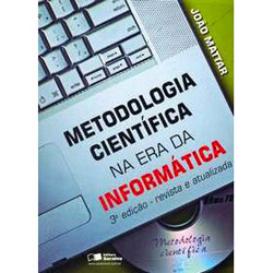 Metodologia Científica na Era da Informática - Joao Augusto Mattar Neto