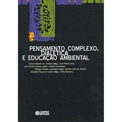Pensamento Complexo, Dialetica e Educacao Ambiental