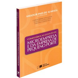 Comentarios ao Estatuto da Microempresa e da Empresa de Pequeno Porte